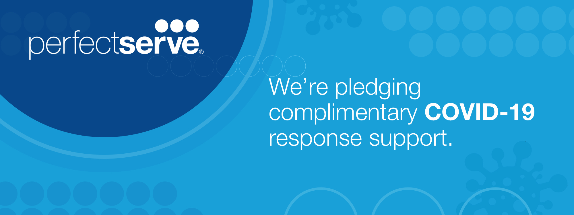 We're Pledging Complimentary Support for Your COVID-19 Response