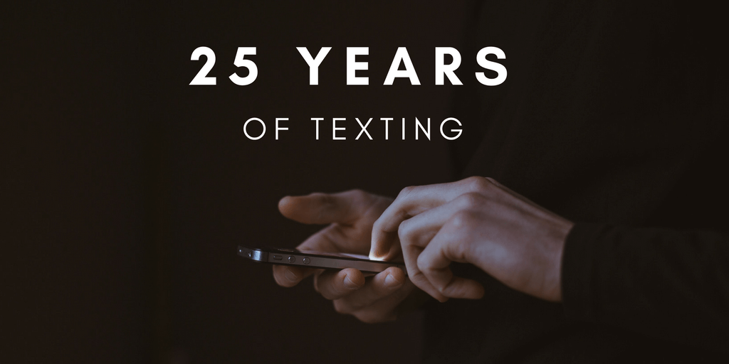 Text Messaging is 25 Years Old